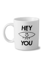 HEY YOU ! BOARD MUG CUP