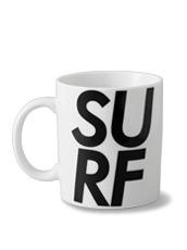 HEY YOU ! SURF MUG CUP