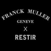 FRANCK MULLER × RESTIR